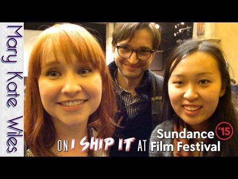 On I Ship It at Sundance! (with Sean Persaud and Yulin Kuang!)