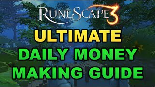 Ultimate Daily Money Making Guide 2019 [RuneScape 3]