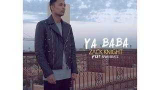 Zack Knight - Ya Baba (Club Remix)