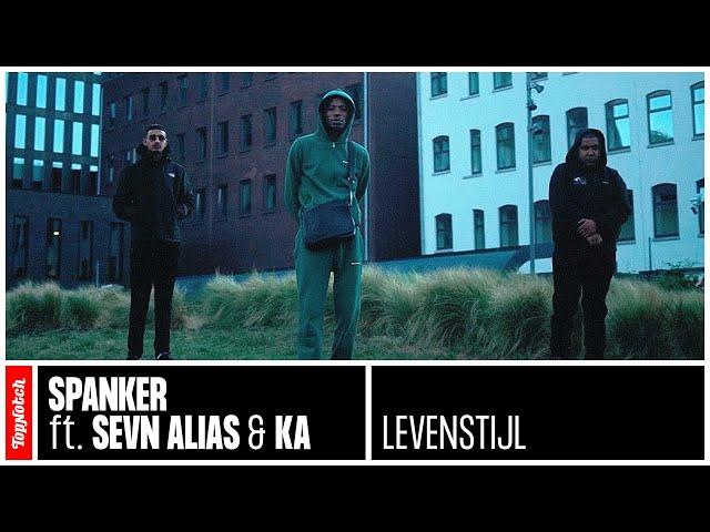 Spanker - Levensstijl ft. Sevn Alias & KA