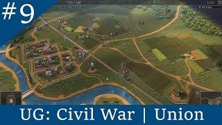 UG: Civil War | Union - Part 9: Battle of Shiloh (Part 2)