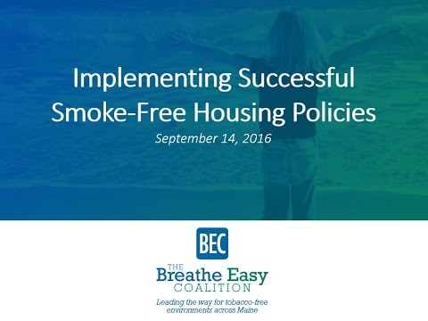 Successful Smoke Free Housing Policy Change: Lessons Learned from the Field