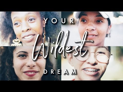 Your Wildest Dream? 30 People 1 Question {day 5}