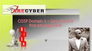 CISSP Exam - Security and Risk Management - Part 2 l ARECyber LLC