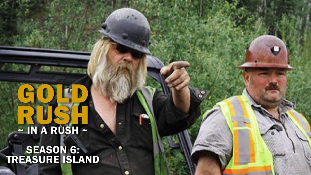 Gold rush season 6 episode 6 treasure island gold rush in a