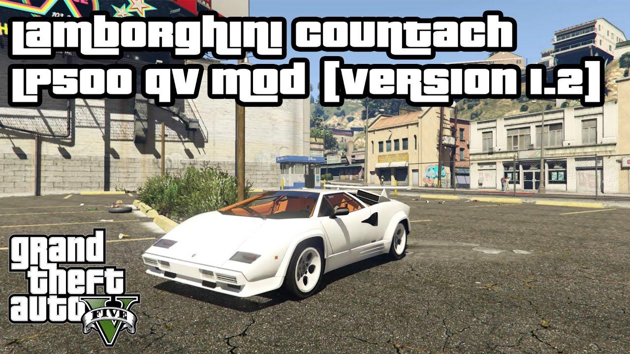 Gta V Pc Lamborghini Countach Lp5000 Qv Mod Version 1 2 Youtube