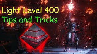 Destiny Light Lvl 400 Tips and Tricks