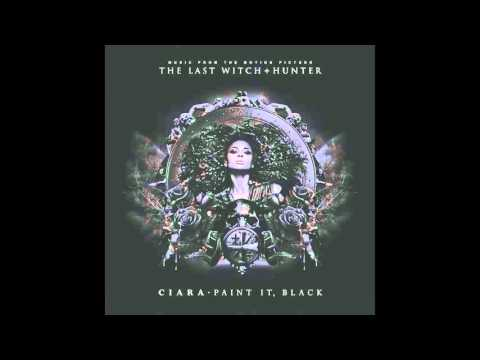 """Ciara - Paint It, Black (OST """"The Last Witch Hunter"""")"""