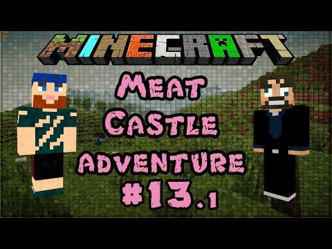 Modded Minecraft 1.6.4 | Meat Castle Adventure | #13.1 Naga Slayers