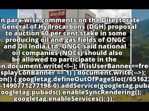 ONGC tears into DGH proposal to auction its oil, gas fields