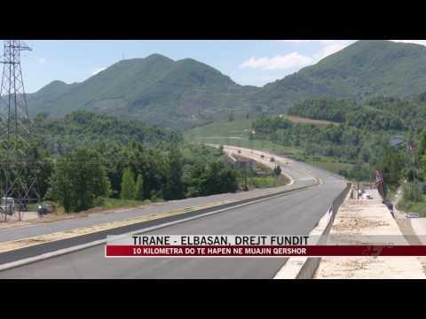 Tiranë - Elbasan, drejt fundit - News, Lajme - Vizion Plus