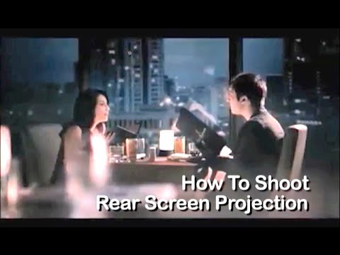 Tutorial on Cinematography - How to Shoot Rear Screen Projection