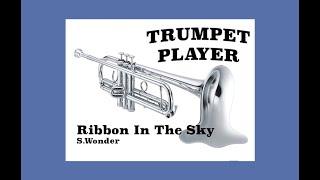 Ribbon In The Sky - Bb Trumpet - S.Wonder