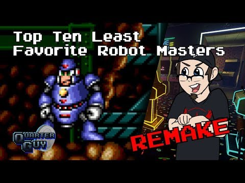 Top Ten Least Favorite Robot Masters REMAKE