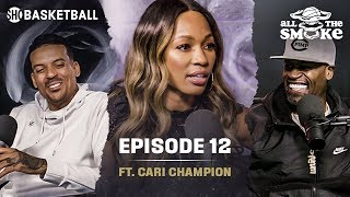 Cari Champion | Ep 12 | ESPN Career, Mental Health, WNBA | ALL THE SMOKE Full Podcast