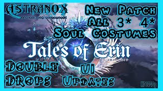 TALES OF ERIN Soul Costumes for 3* 4* Characters - Double Drop Event for SC Materials - UI Updates