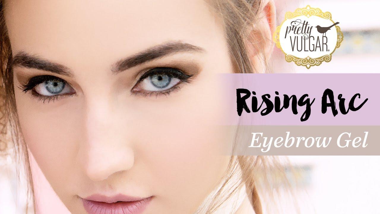 How To Use Pretty Vulgar Rising Arc Eyebrow Gel Youtube
