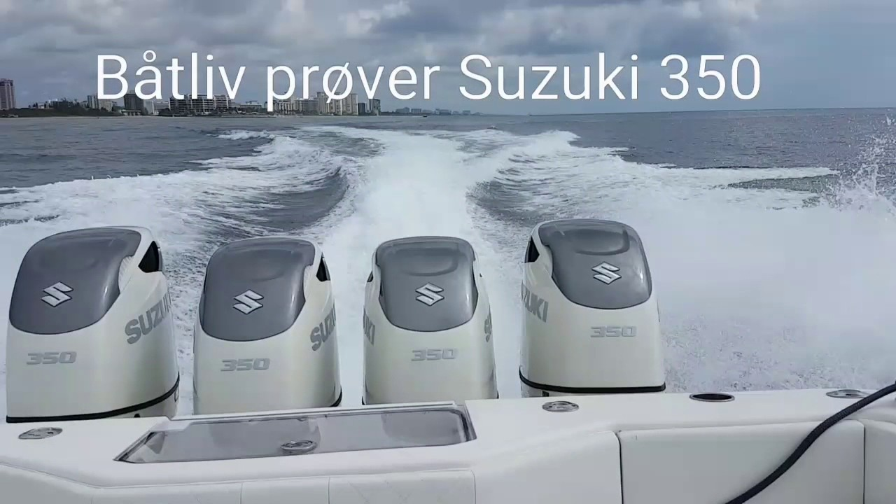 Suzuki 350 info here - Page 14 - The Hull Truth - Boating