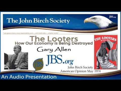 Gary Allen - The Looters How Our Economy is Being Destroyed (1974)
