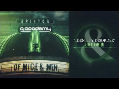 Of Mice & Men - Identity Disorder (Live at Brixton)