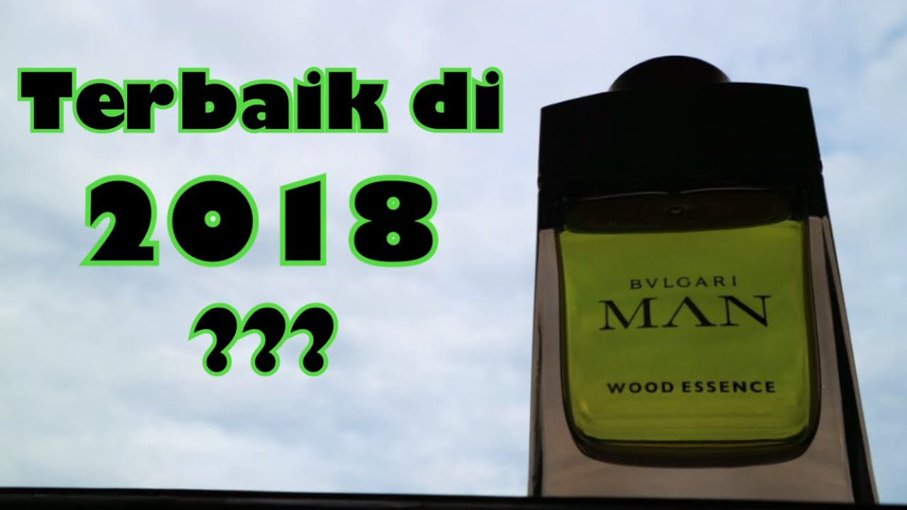 Bvlgari Men Wood Essence Terbaik Di Tahun 2018 Giveaway