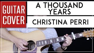 A Thousand Years Guitar Cover Acoustic - Christina Perri 🎸 |Chords|
