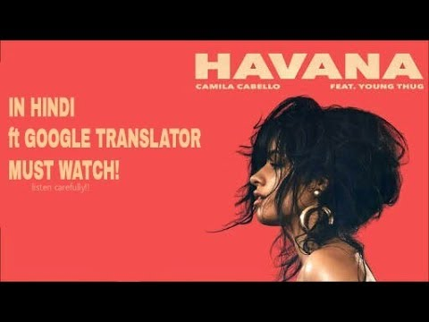 Havana by Camila Cabello Song In Hindi By