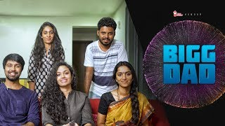 BIGG DAD | What If Father Acts Like Bigg Boss |  Ft. Kalyaan Dhev & Malvika Nair | ChaiBisket