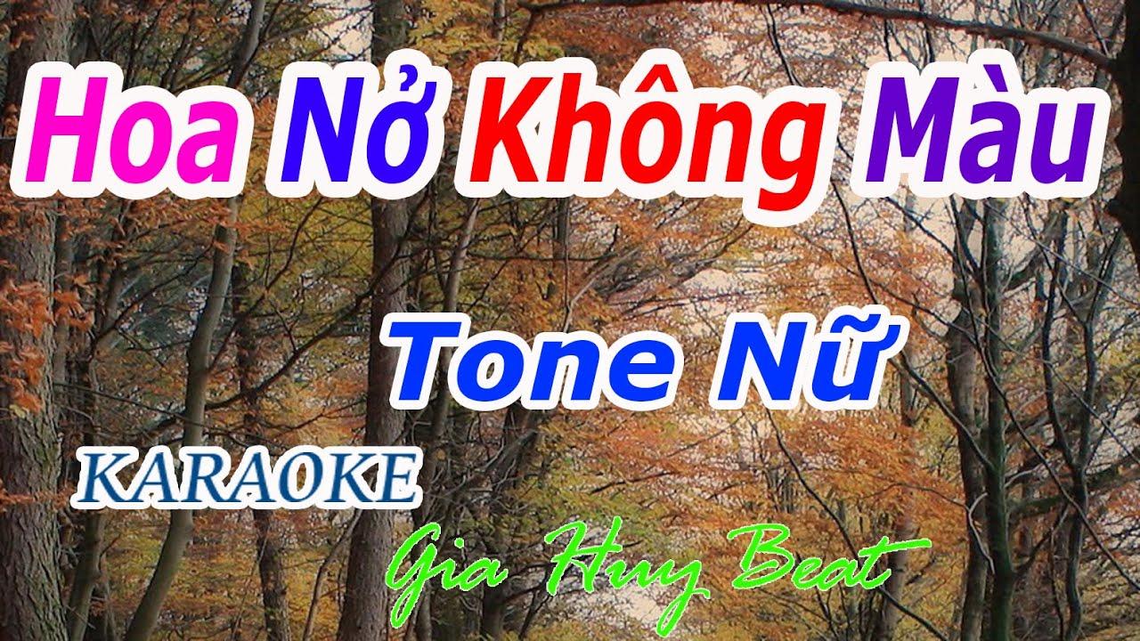 Hoa Nở Không Màu - Karaoke - Tone Nữ - Nhạc Sống - gia huy beat