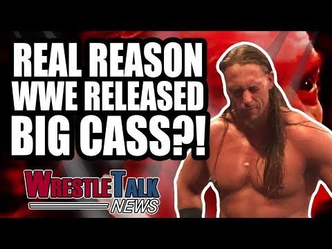 Real Reason WWE RELEASED Big Cass?! | WrestleTalk News June 2018