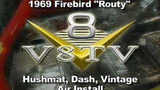 1969 Pontiac Firebird Routy Climate Control and Sound Deadener Video V8TV