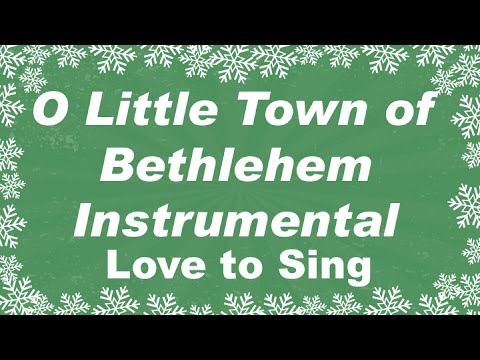 O Little Town Of Bethlehem Christmas Instrumental Music   With Christmas Karaoke Lyrics