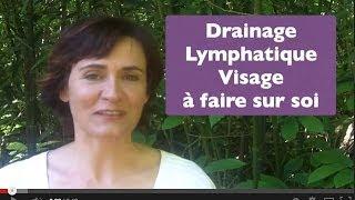 Drainage lymphatique du visage (à faire sur soi)