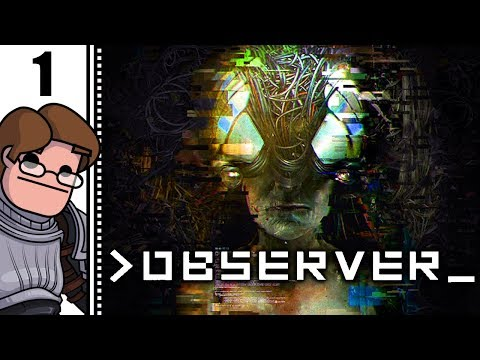 Let's Play Observer Part 1 - Cyberpunk Horror Game Starring Rutger Hauer