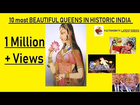 10 most BEAUTIFUL QUEENS IN HISTORIC INDIA
