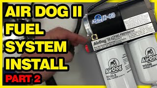 AirDog Fuel System Installation: Dodge Cummins | Video 2 of 2