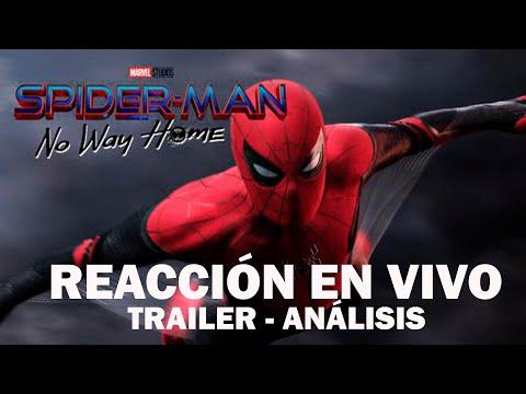 ???? REACCION en vivo al tráiler MÁS ESPERADO de todos los tiempos SPIDERMAN NO WAY HOME / Iván Marín