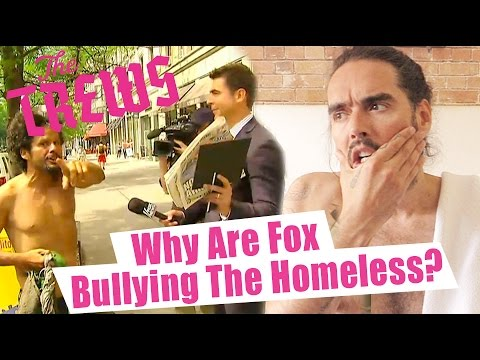 Why Are Fox Bullying The Homeless? Russell Brand The Trews (E362)