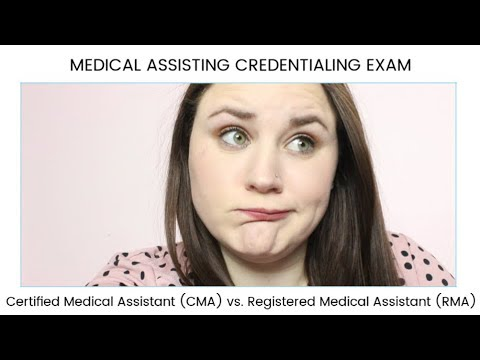 CMA Vs. RMA MEDICAL ASSISTING CREDENTIALING EXAM | Allie Young