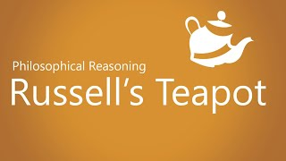 Russell's Teapot (explained in 3 minutes)