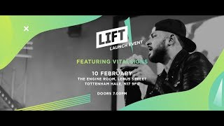 LIFT Launch Event featuring Vital Signs