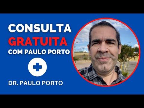 CONSULTA GRATUITA com DR. PAULO PORTO #consultapauloporto