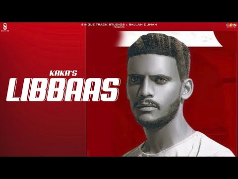 new-punjabi-songs-2020-|-libaas-|-kaka-|-lyrical-video-|-latest-punjabi-song-2020-|-coin-digital