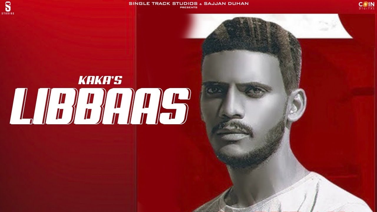New Punjabi Songs 2020 | Libaas | Kaka | Lyrical Video | Latest Punjabi Song 2020 | Coin Digital