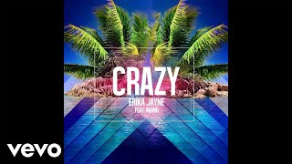 Erika Jayne - Crazy ft. Maino (Audio Bastardz Remix)