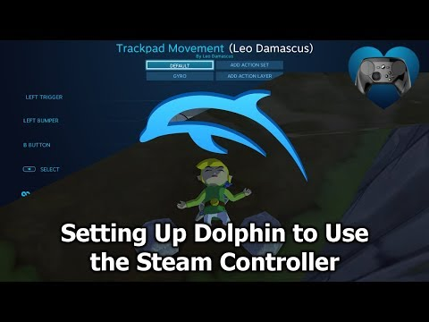 How To Use The Steam Controller With Dolphin - Steam Controller Tutorial
