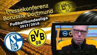 FC Schalke 04 - Borussia Dortmund: Pk mit Peter Stöger zum 152. Revierderby
