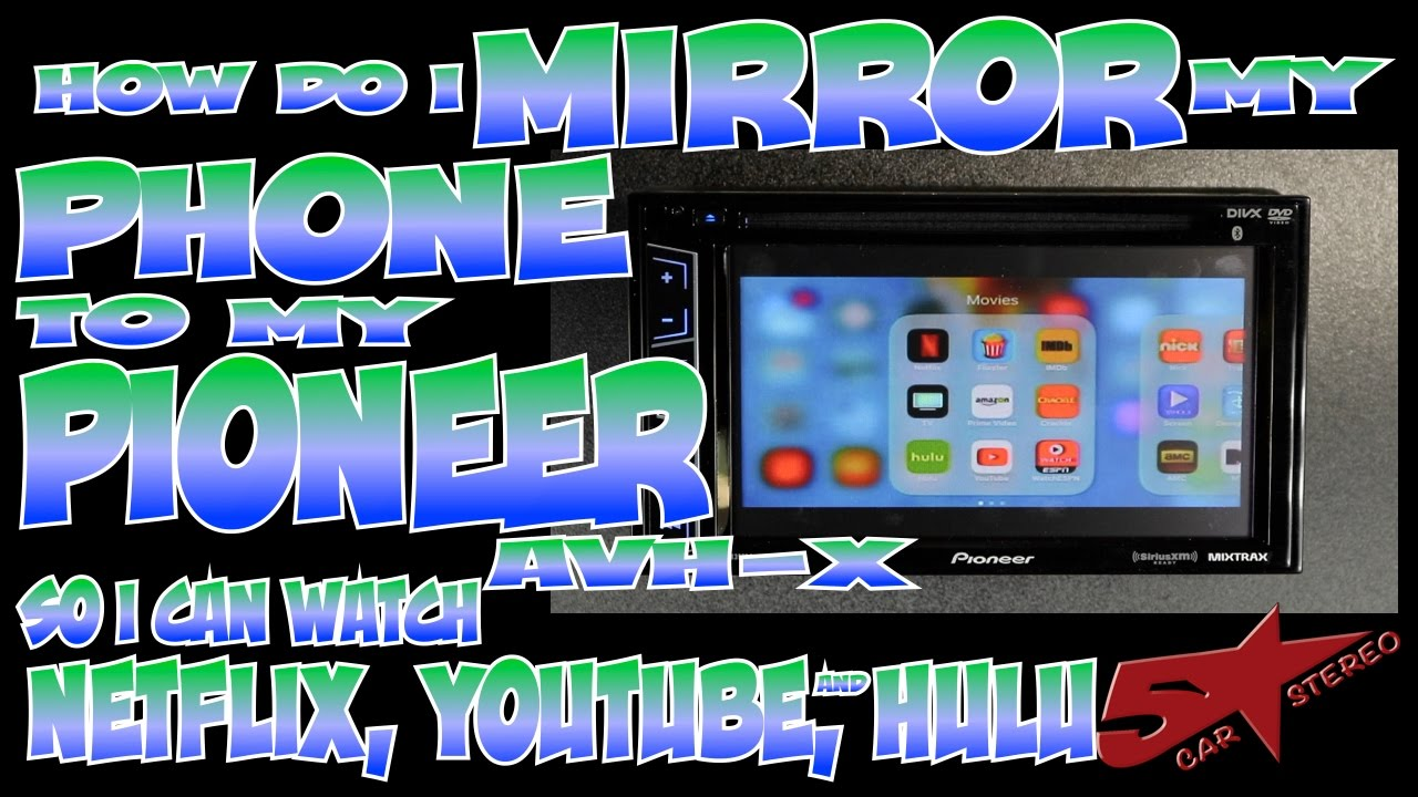 How Do I Mirror My Phone To Pioneer Avh X Watch Videos Or P4000dvd Installation Manual Youtube