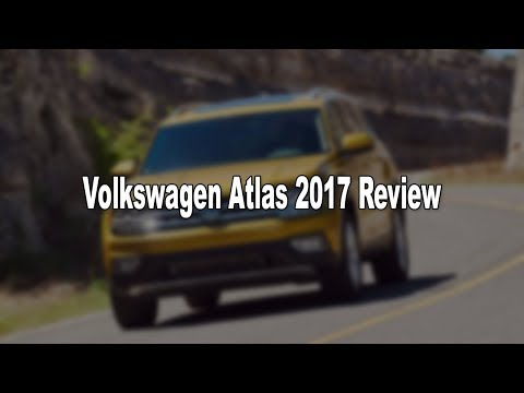 LOOK THIS !! Volkswagen Atlas 2017 Review