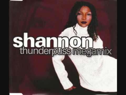 Shannon 「Thunderpuss Megamix」